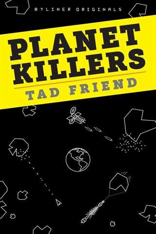 Planet-killers